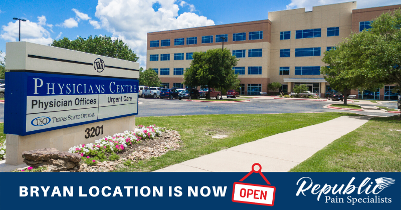 Republic Pain Specialists – Bryan/College Station is Now Open!